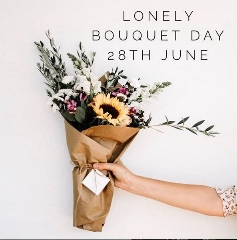 Lonely Bouquet Day 28th June 2020